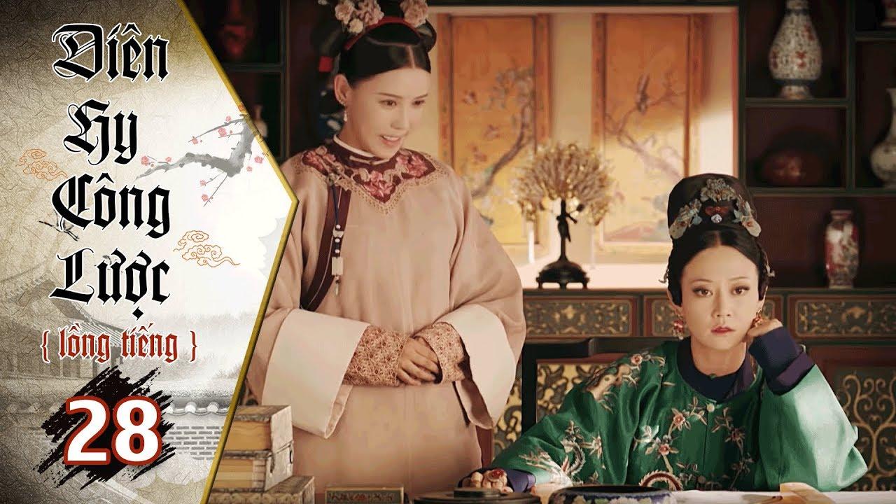 Diên Hy Công Lược - Tập 28 (Lồng Tiếng) | Phim Bộ Trung Quốc Hay Nhất 2018 (17H, thứ 2-6 trên HTV7)