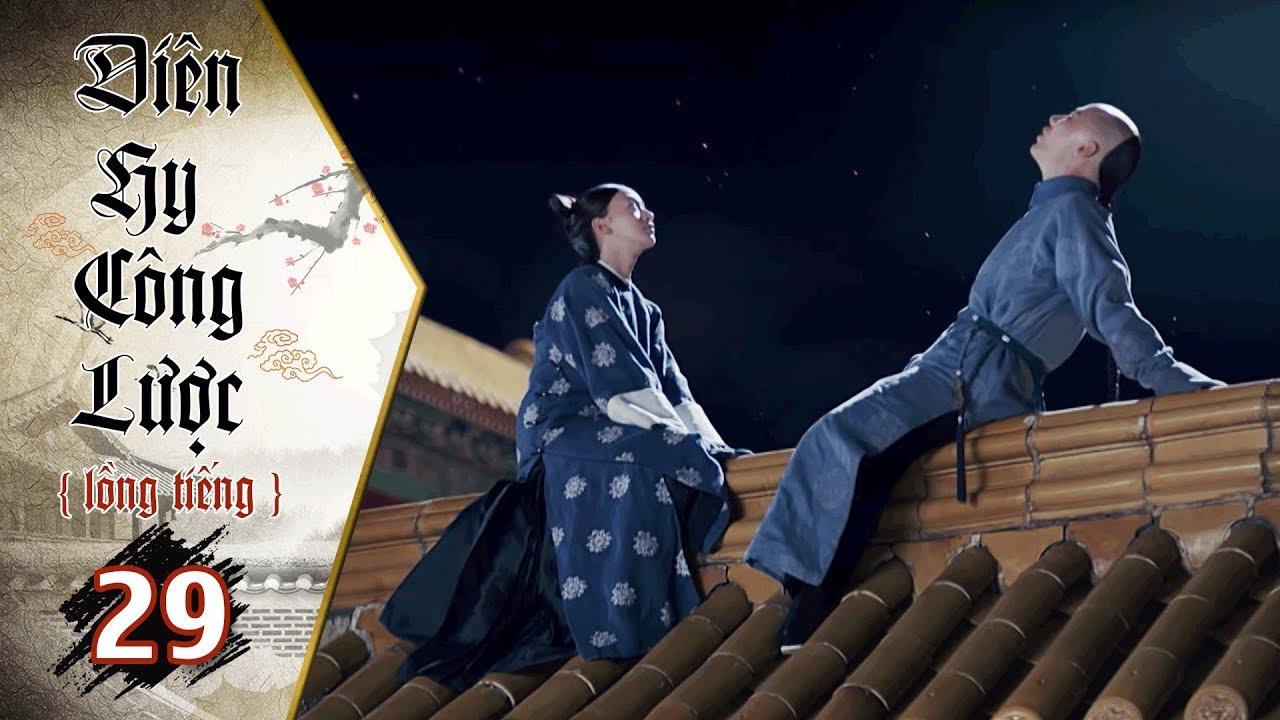 Diên Hy Công Lược - Tập 29 (Lồng Tiếng) | Phim Bộ Trung Quốc Hay Nhất 2018 (17H, thứ 2-6 trên HTV7)