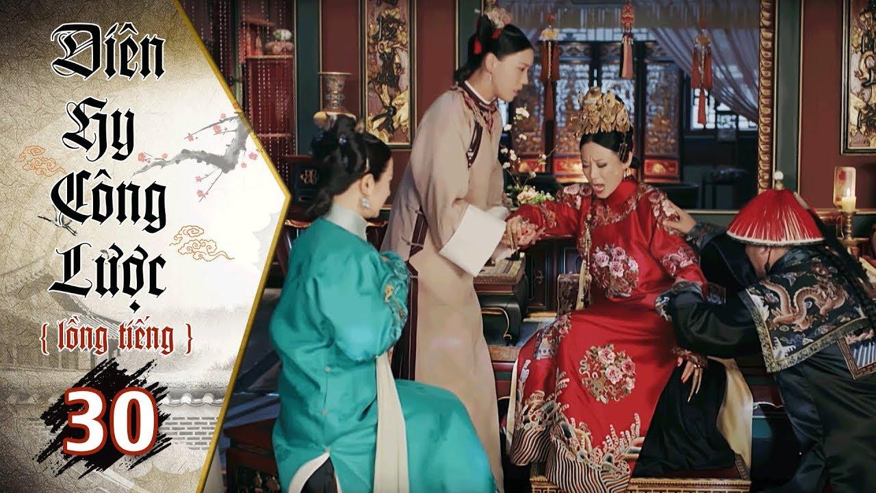 Diên Hy Công Lược - Tập 30 (Lồng Tiếng) | Phim Bộ Trung Quốc Hay Nhất 2018 (17H, thứ 2-6 trên HTV7)