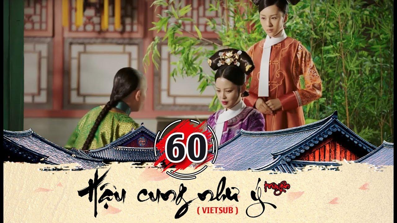 Hậu cung Như Ý Truyện - Tập 60 FULL (vietsub) | Phim Cung Đấu Trung Quốc đặc sắc 2018