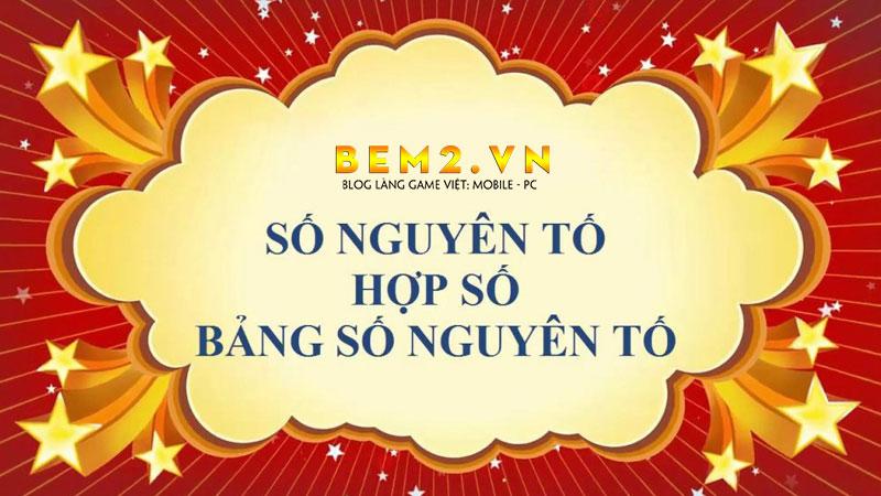 so-nguyen-to-la-gi-hop-so-la-gi-cho-vi-du-bem2vn