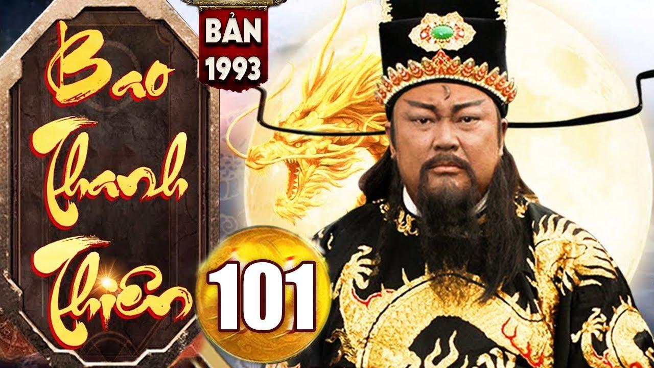 Bao Thanh Thiên 1993 - Tập 101 ( Bản Chuẩn Hay Nhất ) | Phim Bộ Kiếm Hiệp Trung Quốc Kinh Điển