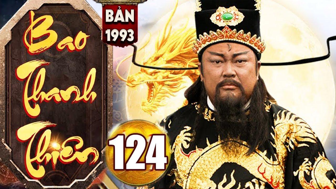 Bao Thanh Thiên 1993 - Tập 124 ( Bản Chuẩn Hay Nhất ) | Phim Bộ Kiếm Hiệp Trung Quốc Kinh Điển