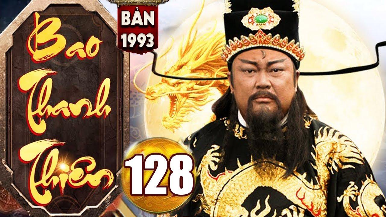 Bao Thanh Thiên 1993 - Tập 128 ( Bản Chuẩn Hay Nhất ) | Phim Bộ Kiếm Hiệp Trung Quốc Kinh Điển