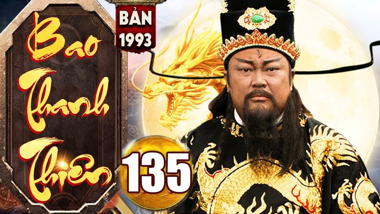 Bao Thanh Thiên 1993 - Tập 135 ( Bản Chuẩn Hay Nhất ) | Phim Bộ Kiếm Hiệp Trung Quốc Kinh Điển