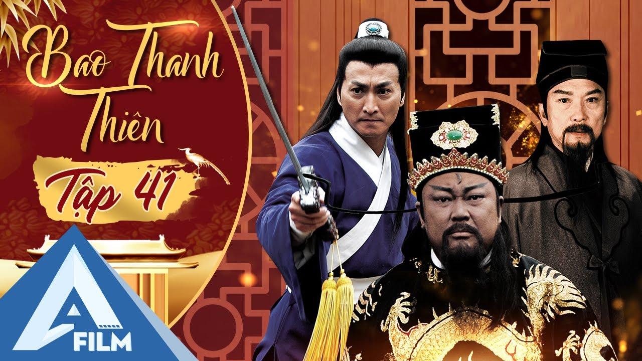 Bao Thanh Thiên Tập 41 - Vụ Án HOÀNG KIM MỘNG - Bản Full HD Siêu Đẹp | AFILM