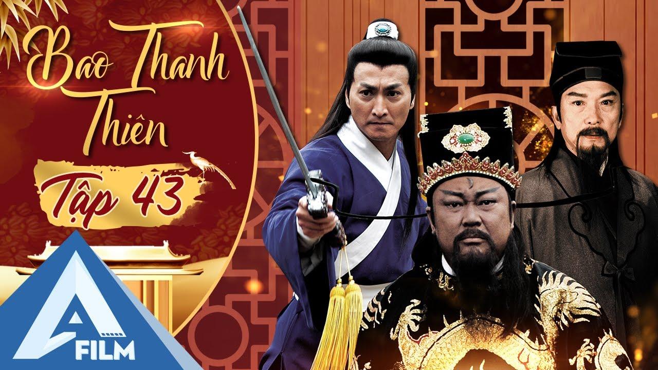 Bao Thanh Thiên Tập 43 - Vụ Án HOÀNG KIM MỘNG - Bản Full HD Siêu Đẹp | AFILM