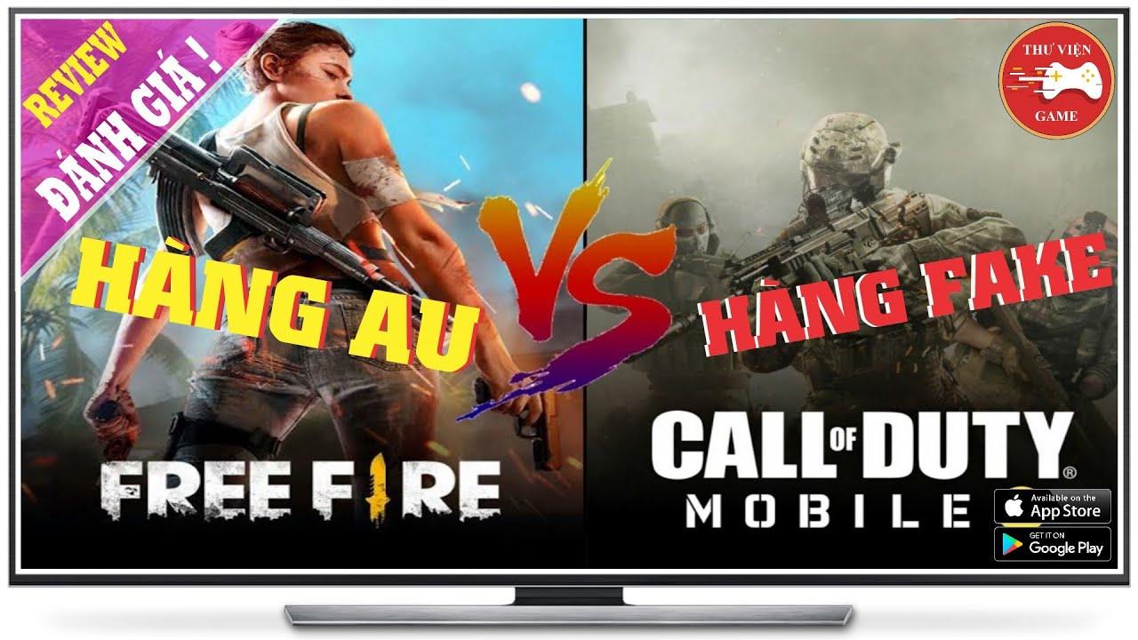 Free Fire vs Call of Duty Mobile || Đâu là HÀNG AU - Đâu là HÀNG FAKE? || Thư Viện Game