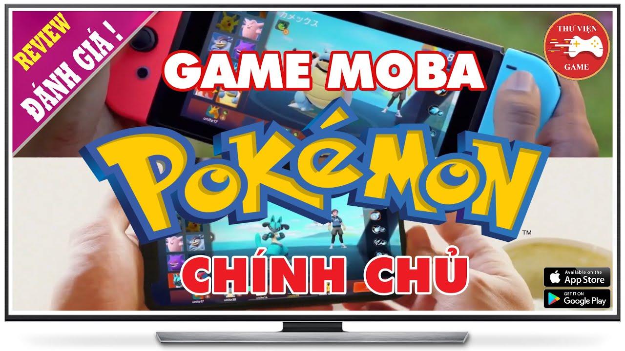 NEW GAME || Pokemon Unite - Game MOBA 5vs5 CHÍNH CHỦ NINTENDO || Thư Viện Game