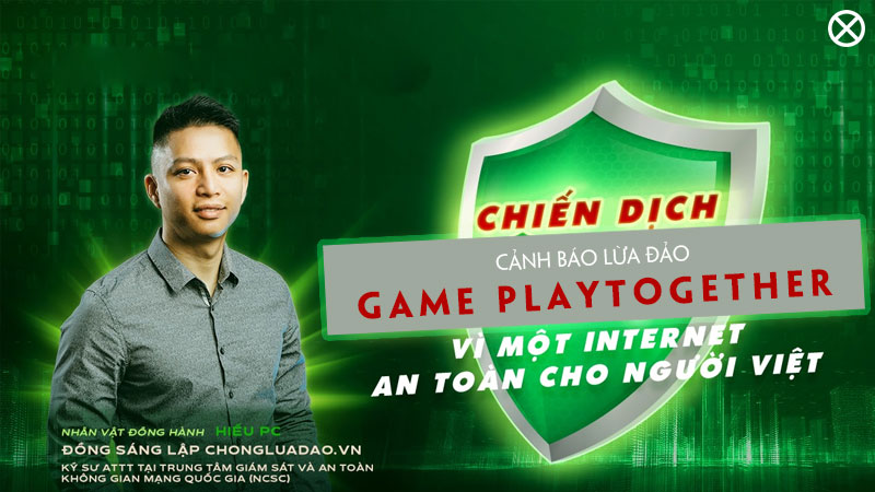 hieu-pc-canh-bao-lua-dao-game-playtogethor-bem2