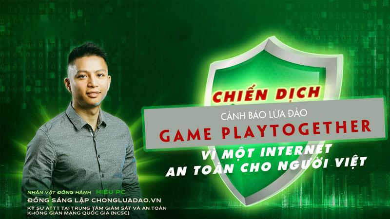 hieu-pc-canh-bao-lua-dao-game-playtogethor