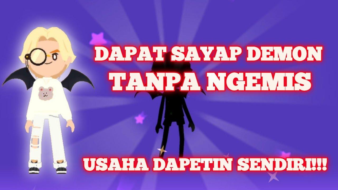 CARA DAPETIN SAYAP DEMON TANPA NGEMIS DI PLAY TOGETHER || #PLAYTOGETHER #GAME
