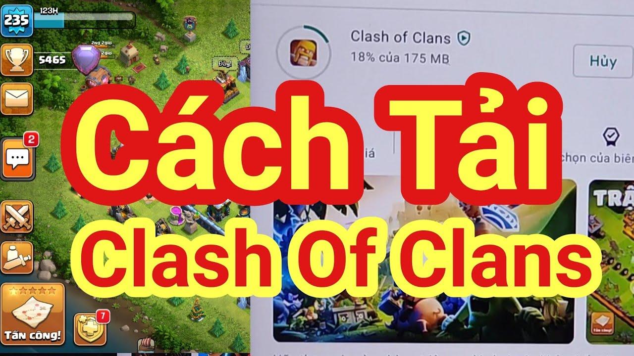 Cách tải Clash of clans cho android mới nhất 2020 | NKN 1994