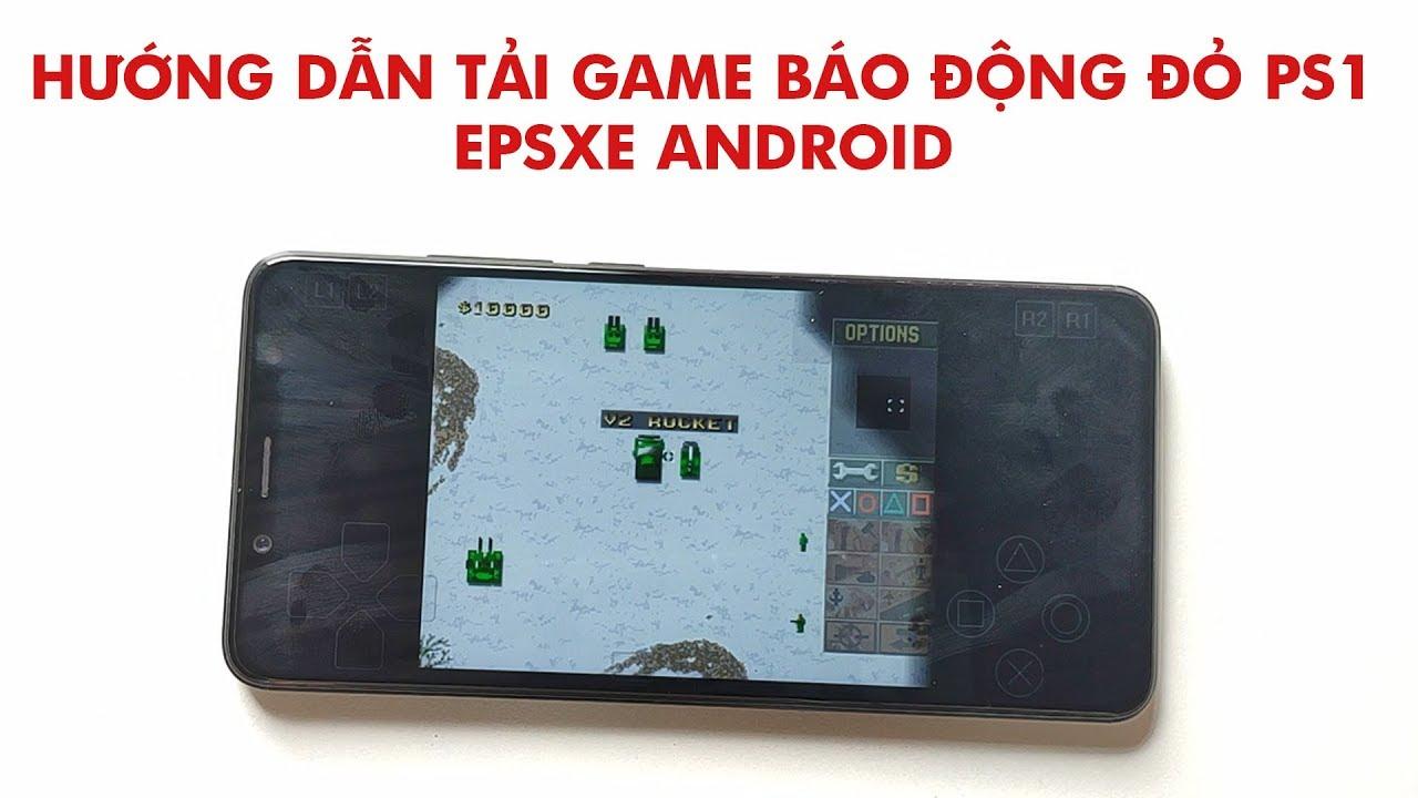 Cách tải game Báo động đỏ 1 PS1 cho Android - C&C Red alert