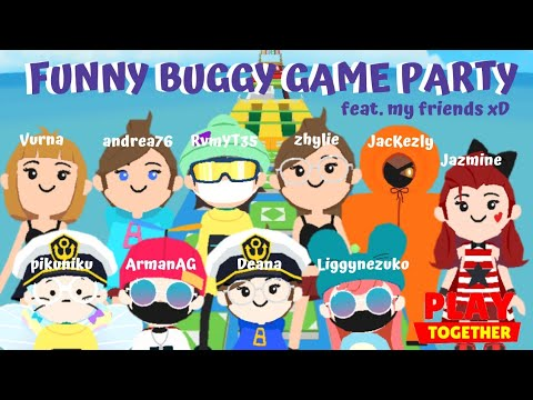 Funny Buggy Game Party feat. My Friends | Play Together
