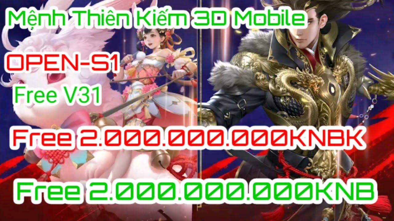 Game Lậu Mobile Mệnh Thiên Kiếm OPEN-S1-Free V31-2.000.000.000KNB-2.000.000.000KNBK#TN MON