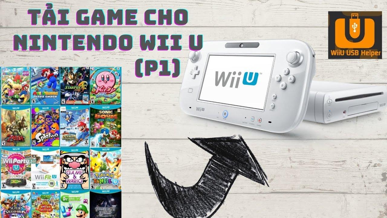 Hướng dẫn tải và cài Game trên Nintendo WIIU ( Part 1)