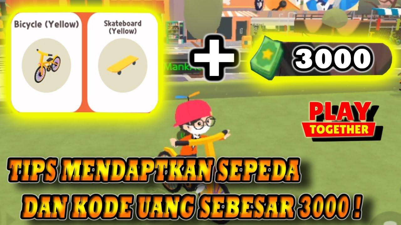 KODE REDEEM $3000 DAN CARA MENDAPATKAN SEPEDA ! | Play together indonesia